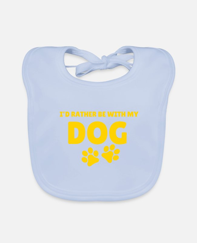 Doggie Baby Bibs - I would rather be with my dog - Baby Bib sky blue