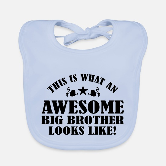 Big Brother Baby Clothes - Awesome Big Brother Looks Like - Baby Bib sky blue