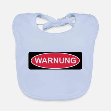 Warning Warning - Baby Bib