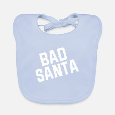 Bad Manners Bad Santa - Baby Bib