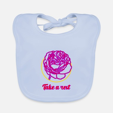 Rest Take a rest ... Take the rest - Baby Bib