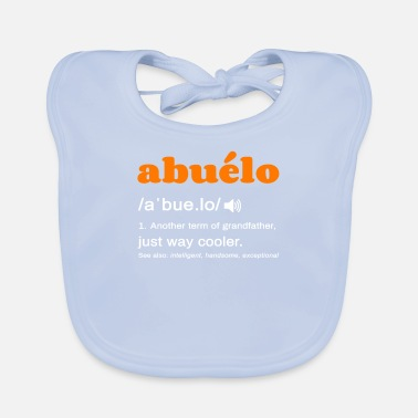 Definition abuelo definition grandmother definition - Baby Bib