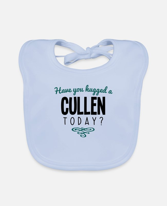 Today Baby Bibs - have you hugged a cullen name today - Baby Bib sky blue