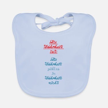 Truth The truth is truth is in truth ... - Baby Bib