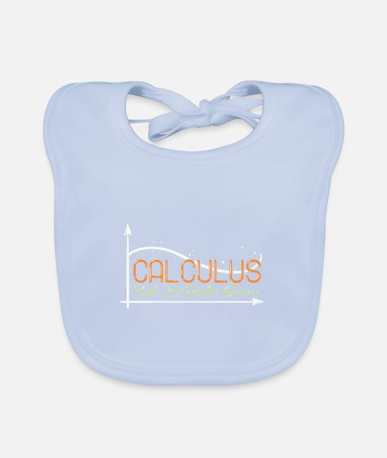 Formula Baby Bibs - Calculus Yeah Its Rocket Science - Baby Bib sky blue