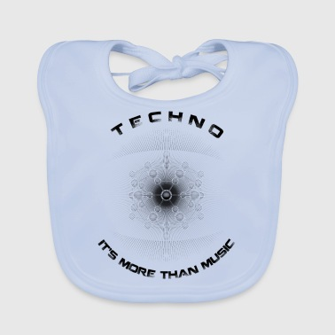 TECHNO - IT'S MORE THAN MUSIC - Baby Organic Bib