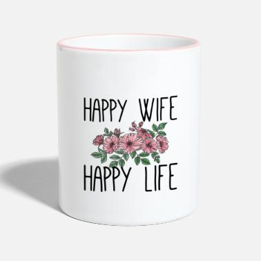 Wife Happy wife happy life - Tasse zweifarbig