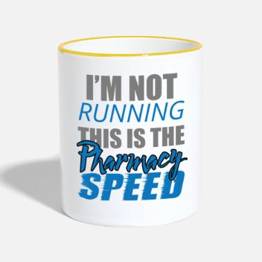 Pharmacy Pharmacy / Pharmacist: I'm Not Running. This is - Contrasting Mug