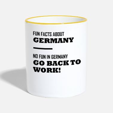 Germany Fun Facts about Germany - No Fun in Germany - Tasse zweifarbig
