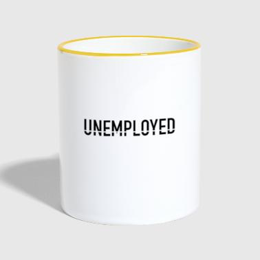 unemployed - Contrasting Mug