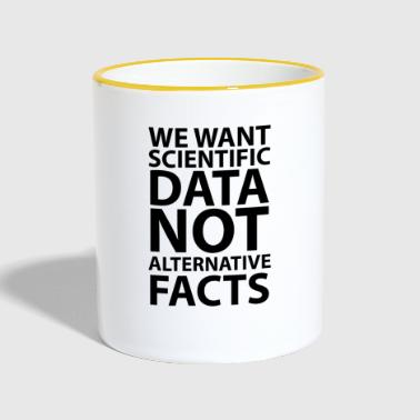 We want scientific data - Contrasting Mug