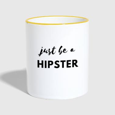 Be a hipster! - Contrasting Mug