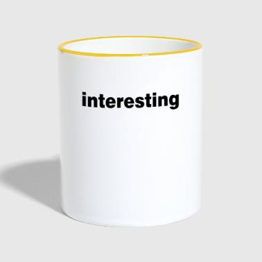 Interesting shirt English irony - Contrasting Mug
