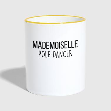 Pole Dance mademoiselle pole dancer - Mug contrasté