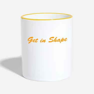 Shape Get in Shape - Tasse zweifarbig