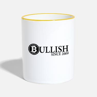 Since Bullish in bitcoin since 2009 - Mok tweekleurig