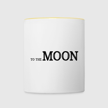 To The Moon - To the moon - Contrasting Mug