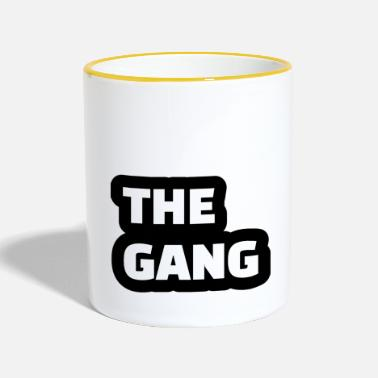 Gang the gang - Two-Tone Mug