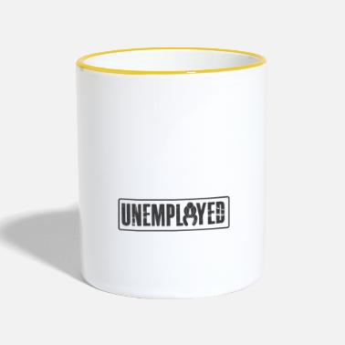 Unemployed Unemployed Tshirt - Contrasting Mug