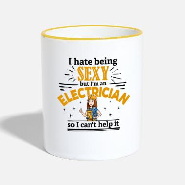 Sexy Electrician - hate being sexy - Two-Tone Mug