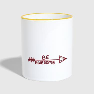 BE AWESOME - Contrasting Mug
