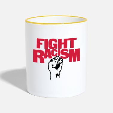 Anti Racism Fight Racism - Anti Racism - Contrasting Mug