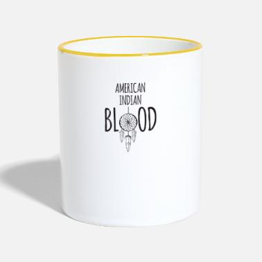 American Indian Indians: American Indian Blood - Contrasting Mug