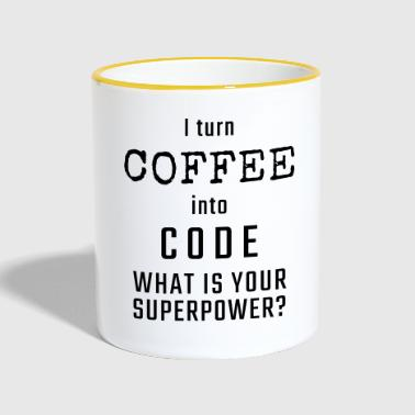 I turn COFFEE into CODE - What is your superpower? - Kubek dwukolorowy