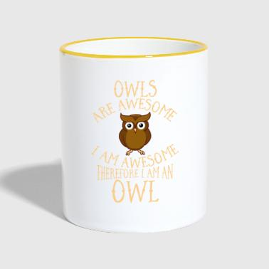 I Am Awesome Owls Are Awesome I Am Awesome Daarom ben ik een uil - Mok tweekleurig