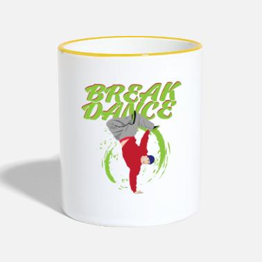Break Dance break dancing - Contrasting Mug