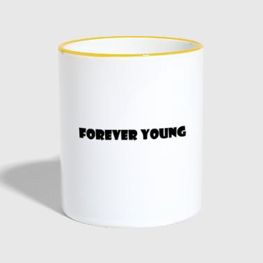 Young Forever Young - Contrasting Mug