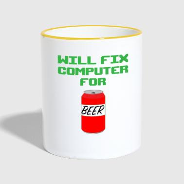 WANT FIX COMPUTER FOR BEER - FUNNY TECHY QUOTE - Contrasting Mug