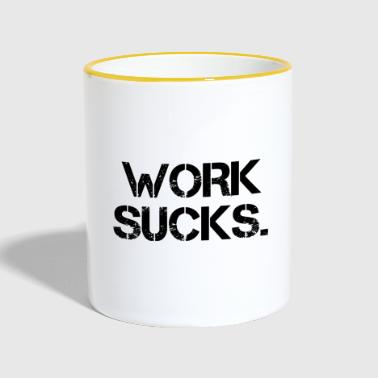 Work Nerves Unemployed Unemployed Gift - Contrasting Mug
