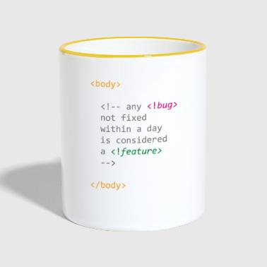 Any bug not fixed becomes a feature of computer science - Contrasting Mug