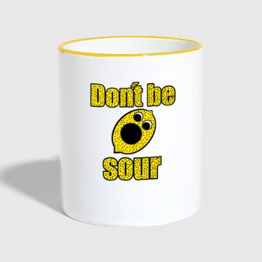 Don't be sour - Contrasting Mug