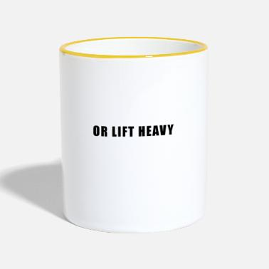 Heavy Lift heavy or lift heavy - Contrasting Mug