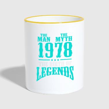 Vintage The Man The Myth 1978 The Birth Of Legends - Contrasting Mug