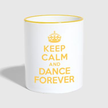 Cool Keep calm and Dance Forever - Mug contrasté
