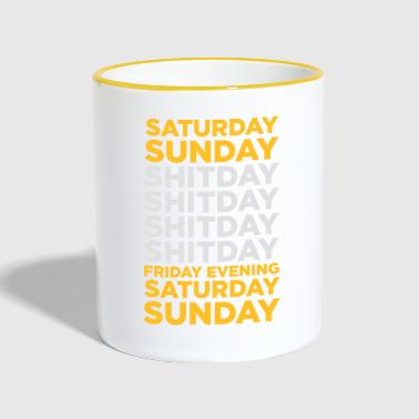 Week The Shit Day In A Week! - Contrasting Mug