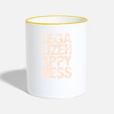 Happiness Legalize Happiness T-Shirt - Tasse zweifarbig