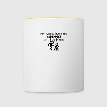 Do not insult my favorite band - Contrasting Mug