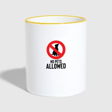 No pets allowed - No pets allowed - Contrasting Mug