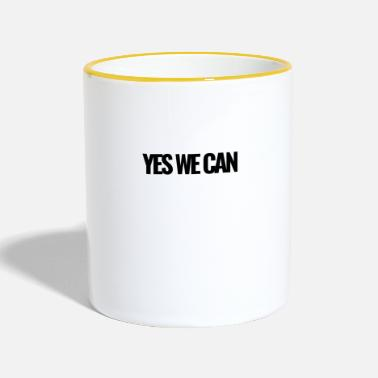 Yes We Can Yes We Can schwarz - Tasse zweifarbig