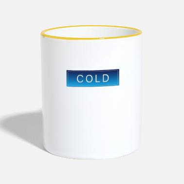 Cold COLD cold winter cold christmas - Two-Tone Mug