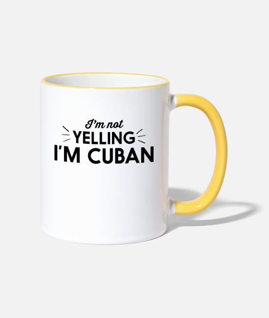 Cuba Mugs & Drinkware - I'm Not Yelling I'm Cuban - Two-Tone Mug white/yellow