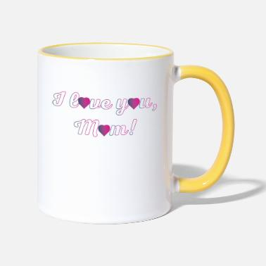 I love you Mom - Two-Tone Mug