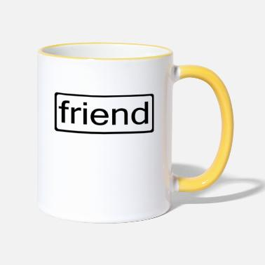Friend friend - Two-Tone Mug