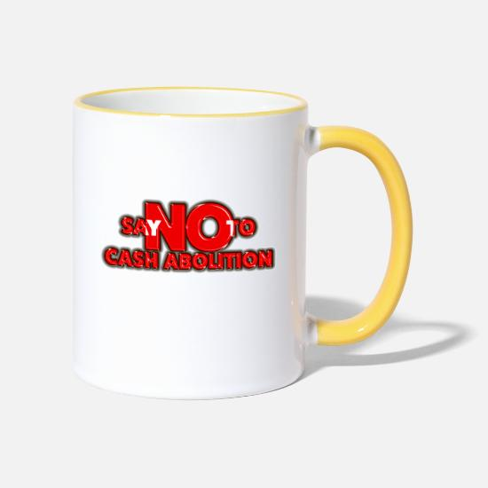 Cash Money Mugs & Drinkware - Say no to cash abolition - Two-Tone Mug white/yellow
