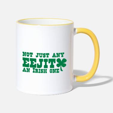 Feckin Eejit NOT JUST any EEJIT and Irish one! shamrock - Two-Tone Mug