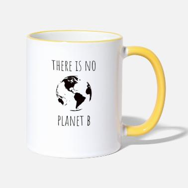 There Is No Planet B - Two-Tone Mug